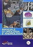 Manuale di urologia e andrologia. Con DVD