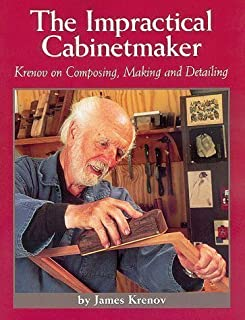 The Impractical Cabinetmaker by Krenov, James (1999)