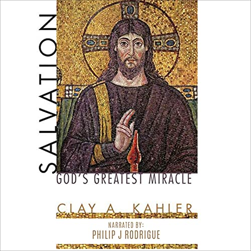 Salvation Audiobook By Clay A. Kahler cover art