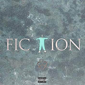 Love Is Fiction