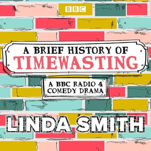 A Brief History of Timewasting: The Complete Series 1 and 2 cover art