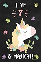 Unicorn Journal I am 7 & Magical!: Cute Happy Birthday 7 Years Old Unicorn Journal Notebook for Kids, Birthday Unicorn Journal for Girls, Writing, ... Pages 7 Year Old Birthday Gift for Girls!