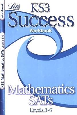 KS3 Success Workbook Maths Levels 3-6 (KS3 Success Workbooks) (Letts Key Stage 3 Success) from Letts Educational