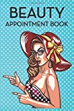 Beauty Lashes SPA Salon Makeup Artist Appointment Book | Undated Daily Hourly Planner Journal Notebo...