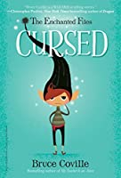 The Enchanted Files: Cursed