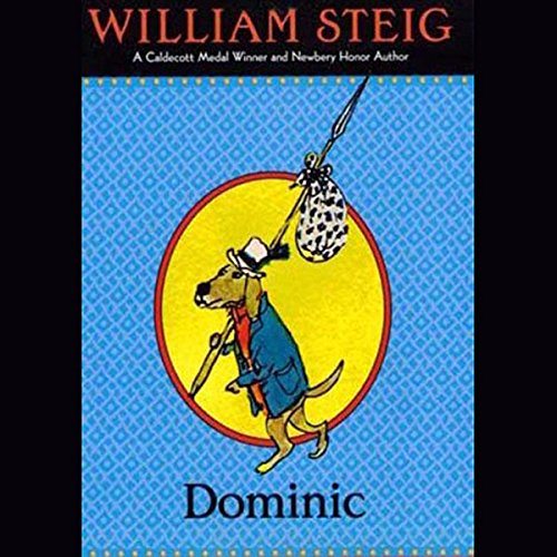 Dominic                   By:                                                                                                                                 William Steig                               Narrated by:                                                                                                                                 Peter Thomas                      Length: 2 hrs and 43 mins     19 ratings     Overall 4.8