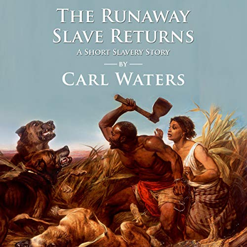 The Runaway Slave Returns audiobook cover art
