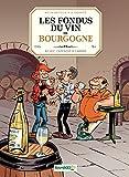 Les Fondus du vin de Bourgogne (BAMBOO HUMOUR)