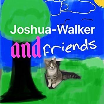 Joshua-Walker And Friends