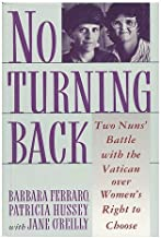 No Turning Back: Two Nuns Battle With the Vatican over Women's Right to Choose