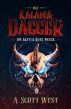 The Kalama Dagger: An Alysia Rose Novel - Volume 1