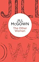 The Other Woman by Jill McGown(2014-05-08)