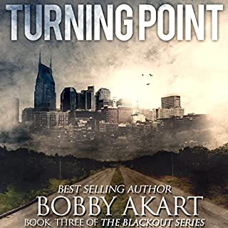 Turning Point: A Post-Apocalyptic EMP Survival Fiction Series audiobook cover art