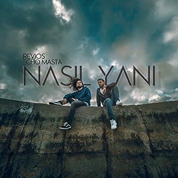 Nasıl Yani (feat. Echo Masta)