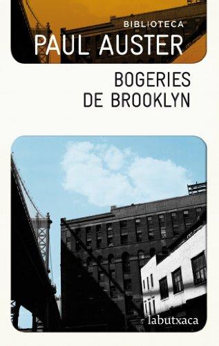 Bogeries De Brooklyn: Biblioteca Paul Auster (LABUTXACA BIBLIO AUTOR)