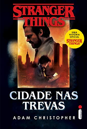 Stranger Things: Cidade Nas Trevas - Volume 2 (Stranger Tings)