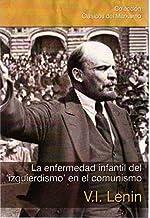 La enfermedad infantil del 'izquierdismo' en el comunismo