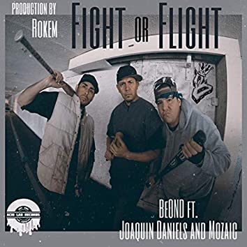 Fight or Flight (feat. Joaquin Daniels & Mozaic)