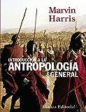 Introducción a la antropología general (El Libro Universitario...