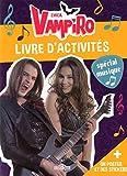 Chica Vampiro - Livre d'activités spécial musique