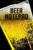Beer Notepad: Beer Log With Beer Tasting Sheets