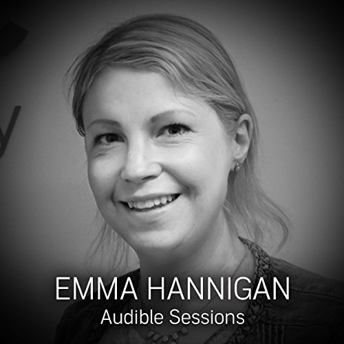 FREE: Audible Sessions with Emma Hannigan audiobook cover art