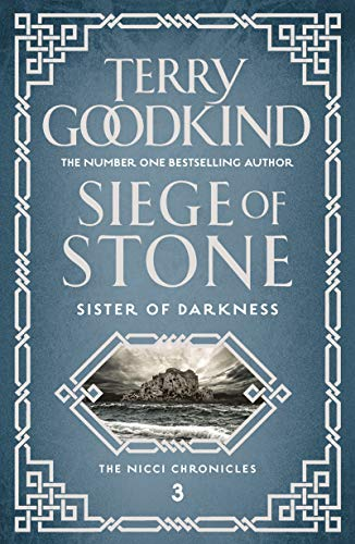Siege of Stone (Sister of Darkness: The Nicci Chronicles Book 3)