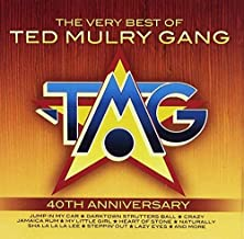 THE VERY BEST OF TED MULRY GANG (40TH ANNIVERSARY)