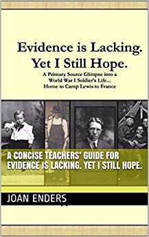 A CONCISE TEACHERS' GUIDE for  Evidence is Lacking. Yet I Still Hope. by [Joan Enders]