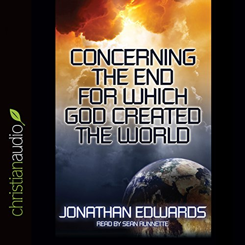 Concerning the End for Which God Created the World audiobook cover art