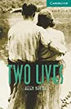 Two Lives Level 3 Book with Audio CDs (2) Pack (Cambridge English Readers)