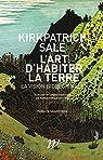 L'Art d'habiter la terre : La vision biorégionale par Sale