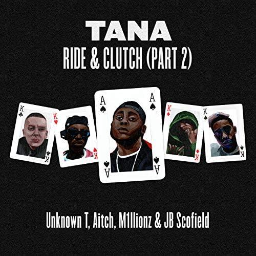 Tana, Unknown T, Aitch, M1llionz & JB Scofield