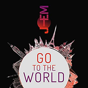 Go to the World