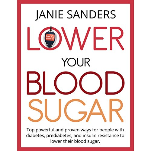 Lower Your Blood Sugar audiobook cover art