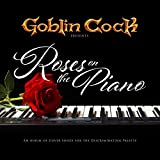 Roses On The Piano [Explicit]