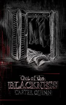 Out of the Blackness (Avery Book 1) by [Carter Quinn, Scott Latimer]