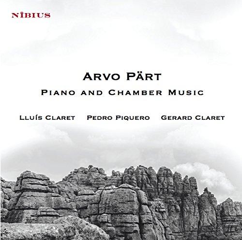 Arvo Part: Chamber and piano music / Claret, Piquero