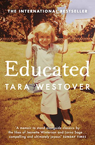 Educated: The international bestselling memoir by [Tara Westover]