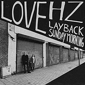 Lay Back / Sunday Morning