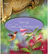 Saving CeeCee Honeycutt [ SAVING CEECEE HONEYCUTT ] By Hoffman, Beth ( Author )Jan-12-2010 Compact Disc