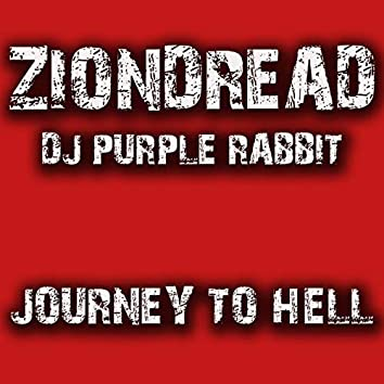 Journey to Hell (feat. Ziondread)