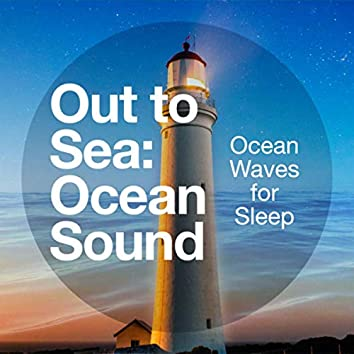 Out to Sea: Ocean Sound