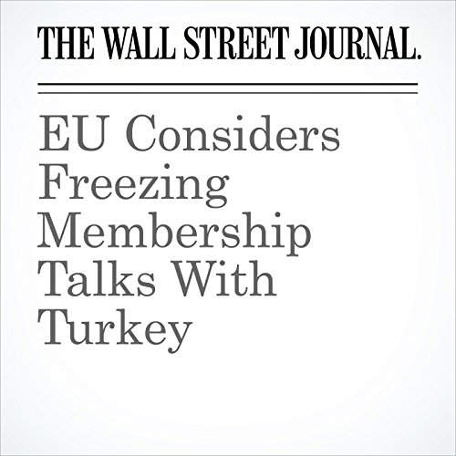 EU Considers Freezing Membership Talks With Turkey cover art