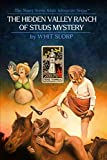 The Hidden Valley Ranch of Studs Mystery