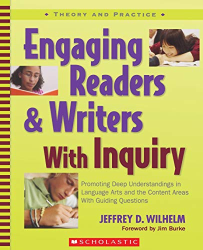 Engaging Readers & Writers with Inquiry (Theory and...