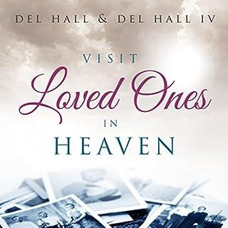 Visit Loved Ones in Heaven audiobook cover art