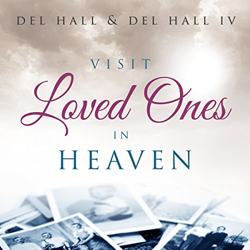 Visit Loved Ones in Heaven cover art