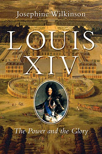 Image of Louis XIV: The Power and the Glory