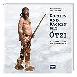 Werner, A: Kochen und Backen mit Ötzi